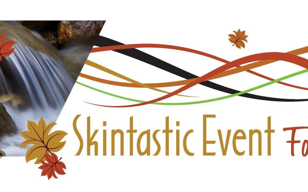 Skintastic Event Fall 2015